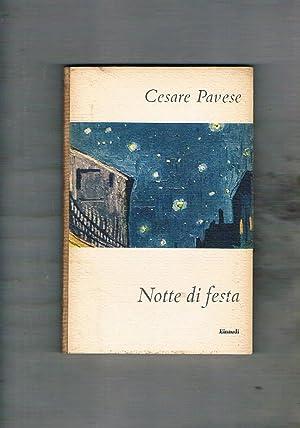 Notte di festa. Prima edizione. Coll. I: PAVESE Cesare.