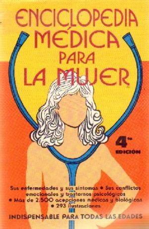 ENCICLOPEDIA MEDICA PARA LA MUJER: MARIA ELOISA ALVAREZ