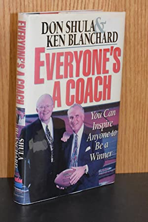 Everyone's A Coach; You Can Inspire Anyone to be a Winner