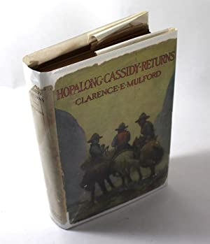 Hopalong Cassidy Returns: Clarence E. Mulford