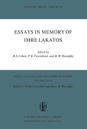 Essays in Memory of Imre Lakatos: Robert S. Cohen