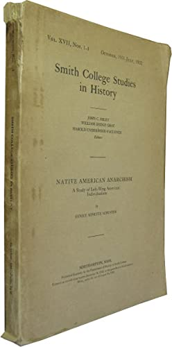 Seller image for Native American Anarchism: A Study of Left Wing American Individualism. for sale by Rotes Antiquariat