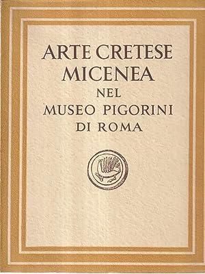 Arte Cretese Micenea Nel Museo Pigorini di: Borda, Maurizio
