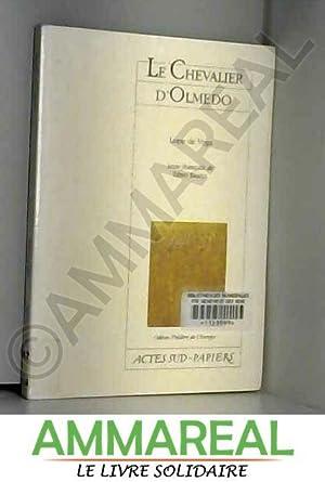 Le Chevalier d'Olmedo: Félix Lope de