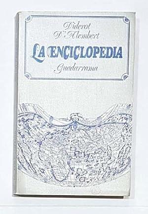 La Enciclopedia.: DIDEROT; D'ALEMBERT.