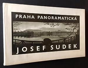 Praha Panoramaticka: Josef Sudek