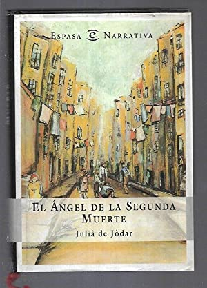 ANGEL DE LA SEGUNDA MUERTE - EL: JODAR, JULIA DE