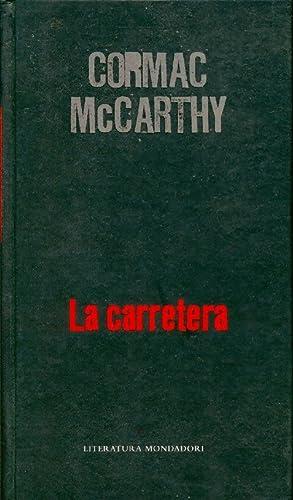 La carretera - Cormac McCarthy: Cormac McCarthy