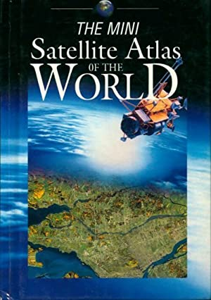 The Mini satellite atlas of the world - Collectif