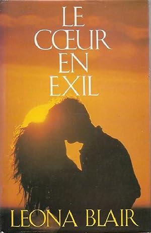 Le coeur en exil - Leona Blair: Leona Blair