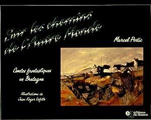 Sur les chemins de l'autre monde -: Marcel Postic