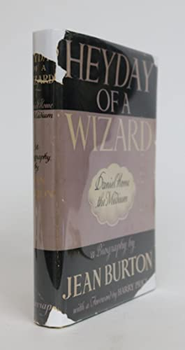 Heyday of a Wizard: Daniel Home the Medium, with a Foreword By Harry Price