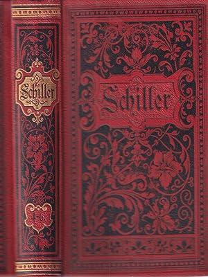Schillers fammtliche Werte. Vol.4-6: Schiller, Friedrich