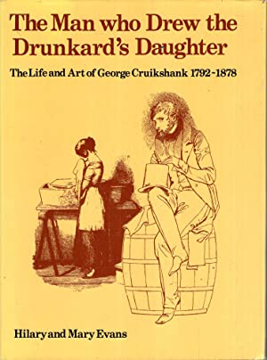 The Man Who Drew the Drunkard's Daughter: Evans, Hilary &