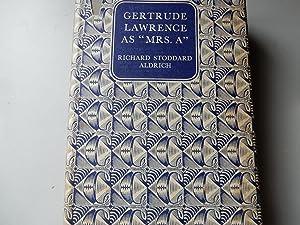 Gertrude Lawrence as Mrs A: Aldrich,Richard Stoddard