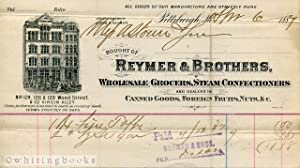 Pittsburgh Billhead: Reymer Brothers, 1889 - Wholesale Grocers Steam Confectioners
