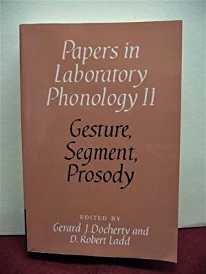 Gesture, Segment, Prosody (Papers in Laboratory Phonology)
