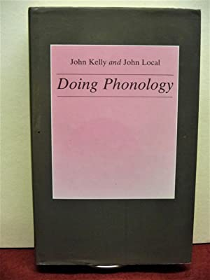 Doing Phonology: Observing, Recording, Interpreting