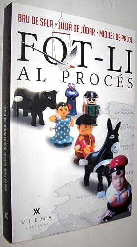 FOT-LI AL PROCES - EN CATALAN: BRU DE SALA,