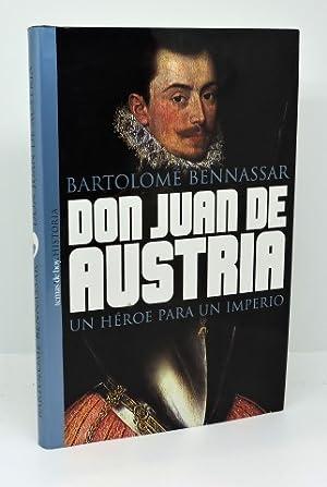 Imagen del vendedor de DON JUAN DE AUSTRIA - Un héroe para un imperio a la venta por Librería Miguel Blázquez