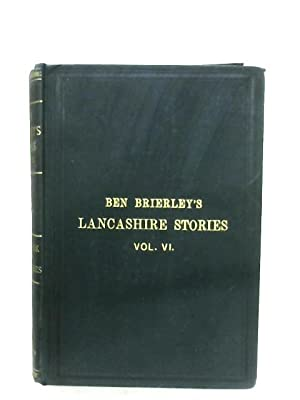 Tales And Sketches Of Lancashire Life: Ben Brierley