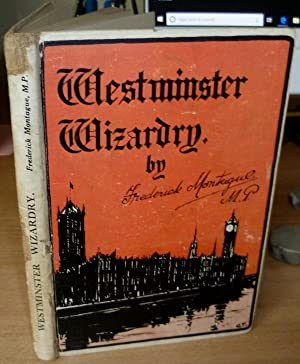 Westminster Wizardry: MONTAGUE Frederick.