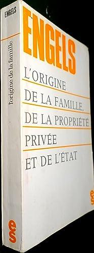 L'Origine de la famille, de la propriété: ENGELS, Friedrich