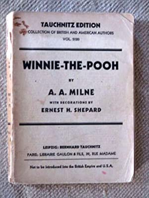 Winnie-The-Pooh (Tauchnitz Edition). With decorations by Ernest: Milne, A. A.: