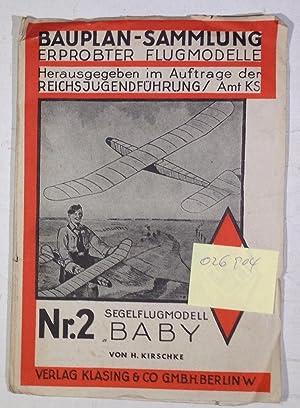 "Segelflugmodell ""Baby"" - Bauplan-Sammlung erprobter Flugmodelle Nr.: Kirschke, H."