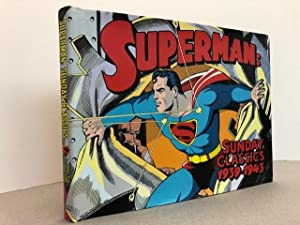 SUPERMAN : Sunday Classics 1939-1943