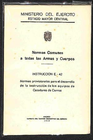 Normas comunes a todas las Armas y: Estado Mayor Central