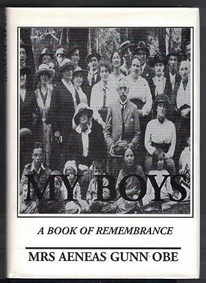 MY BOYS A Book of Remembrance: Gunn, Mrs. Aeneas