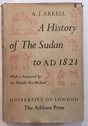 A history of the Sudan : from: A. J. Arkell