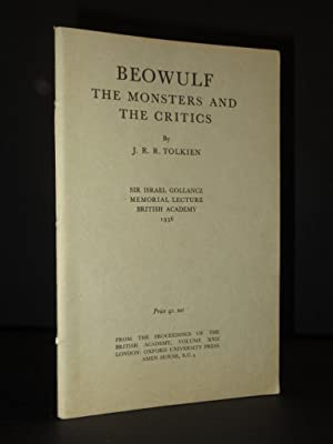 Beowulf: The Monsters and The Critics: Sir: J.R.R. Tolkien