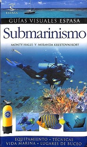 Imagen del vendedor de SUBMARINISMO. GUIAS VISUALES ESPASA a la venta por Librería Smile Books