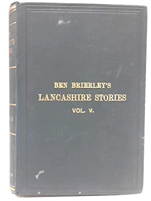 Tales and Sketches of Lancashire Life. Irkdale: Ben Brierley