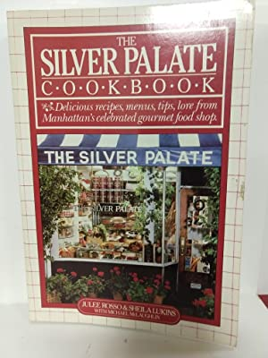 The Silver Palate Cookbook: Julee Rosso, Sheila