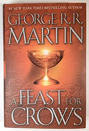 A Feast for Crows: George R.R. Martin