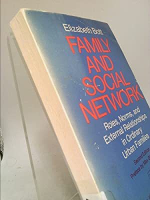 Family and Social Network; Roles, Norms, and: Bott, Elizabeth