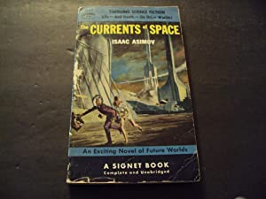 The Currents of Space by Isaac Asimov: Isaac Asimov