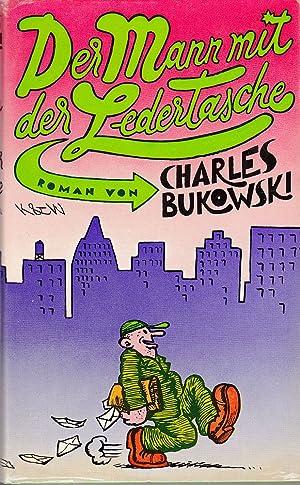 Der Mann mit der Ledertasche. Roman.: Bukowski, Charles