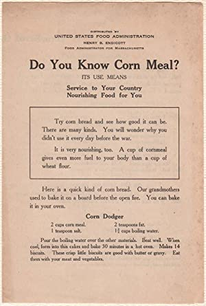 DO YOU KNOW CORN MEAL? Its use means Service to Your Country, Nourishing Food for You. United Sta...