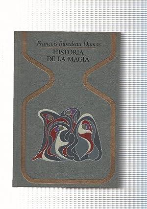 Coleccion Otros Mundos: Historia de la Magia: Francois Ribadeau Dumas
