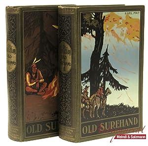 Old Surehand. Reiseerzählung. 2 Bände. 205.-230. Tausend;: May, Karl.