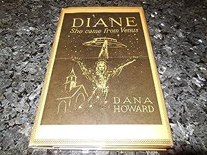 Diane - She Came From Venus: Howard, Dana