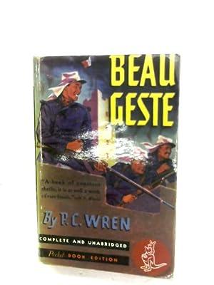 Beau Geste: Percival Christopher Wren