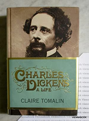 Charles Dickens A Life