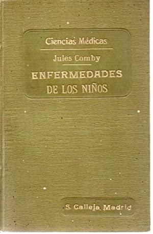 ENFERMEDADES DE LOS NIÑOS. CIENTO CINCUENTA CONSULTAS: COMBY, Jules.
