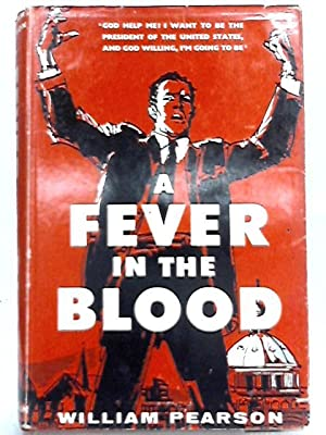 A Fever in the Blood: William Pearson