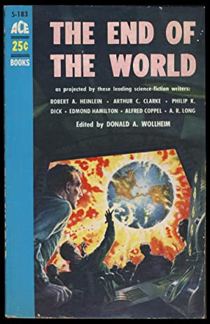 The End of the World: Wollheim, Donald A.,